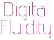 Digital Fluidity